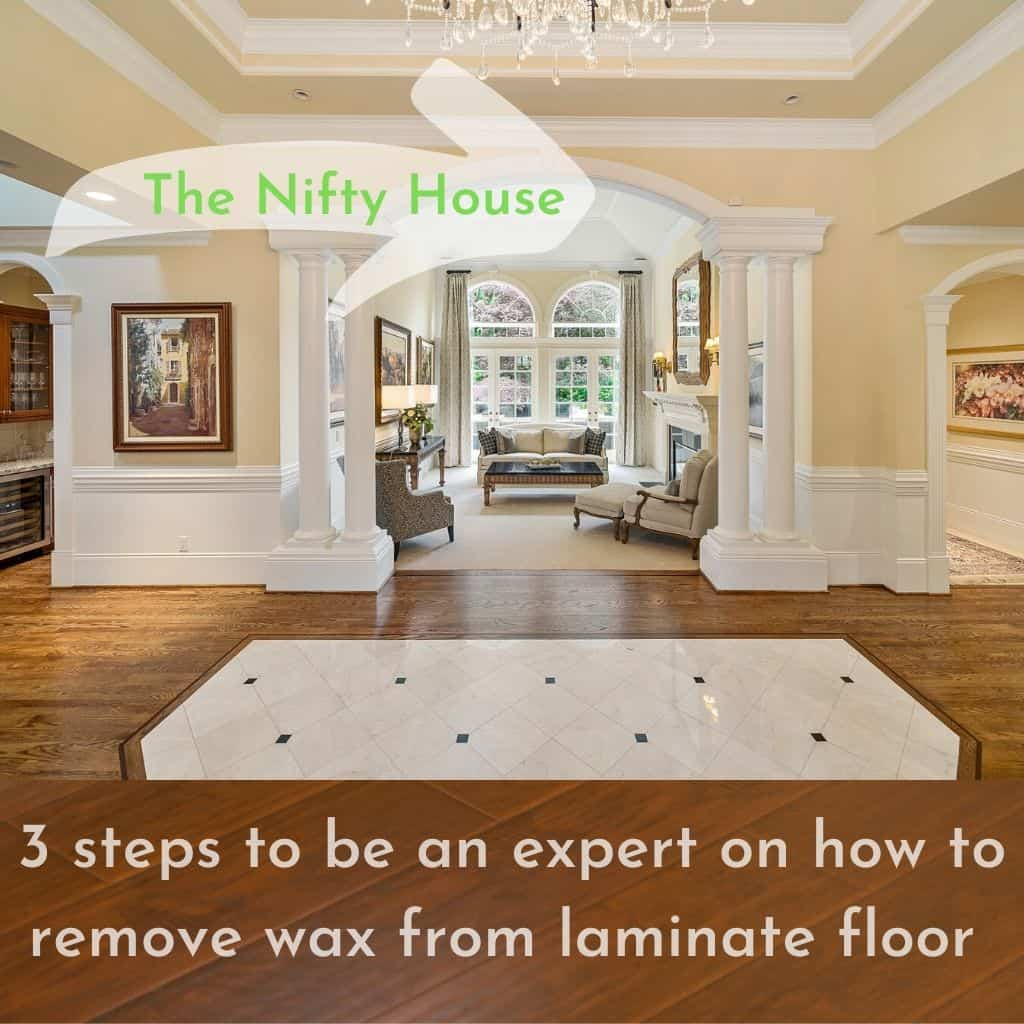 How to remove wax from laminate floor