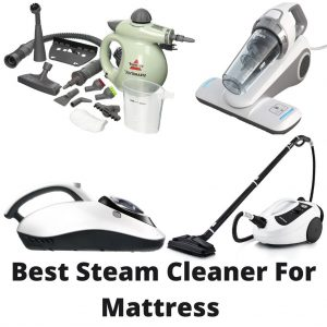 Best Steam Cleaner For Mattress