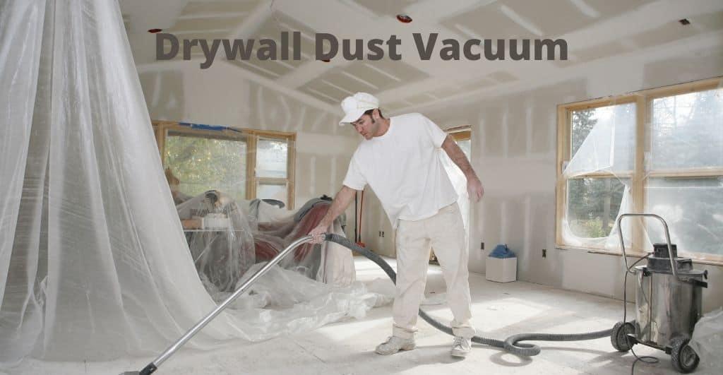 Drywall Dust Vacuum