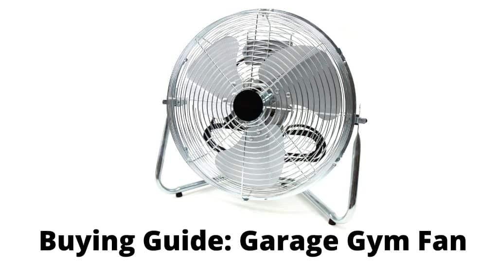 Garage Gym Fan