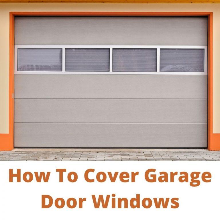 How to cover garage door windows