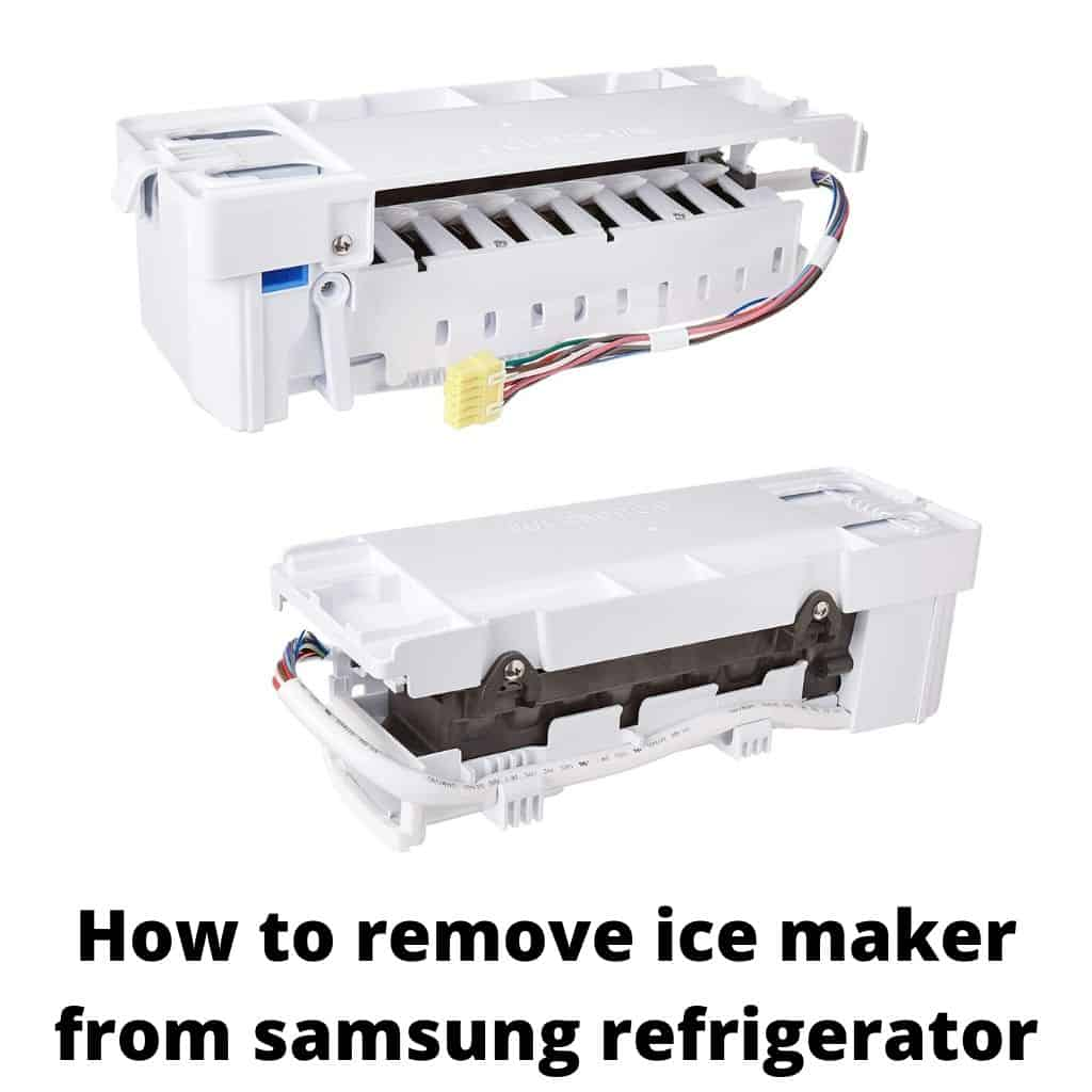 How To Remove Ice Maker From Samsung Refrigerator