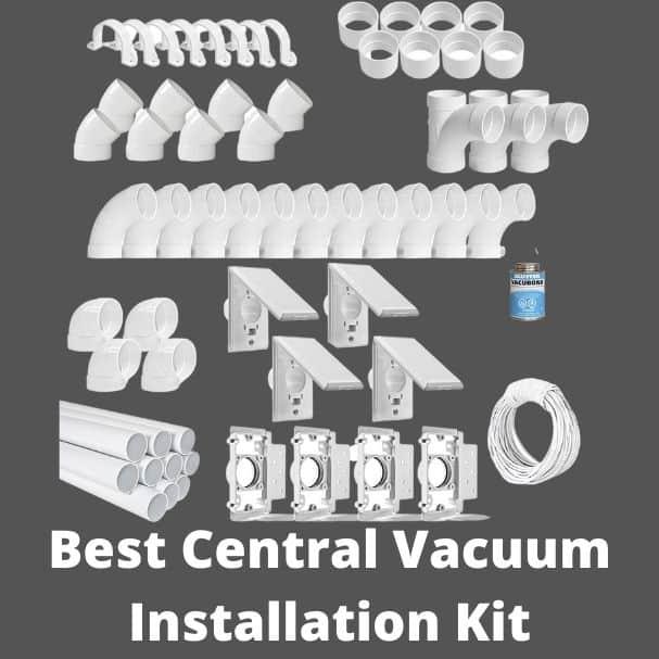Best Central Vacuum Installation Kit